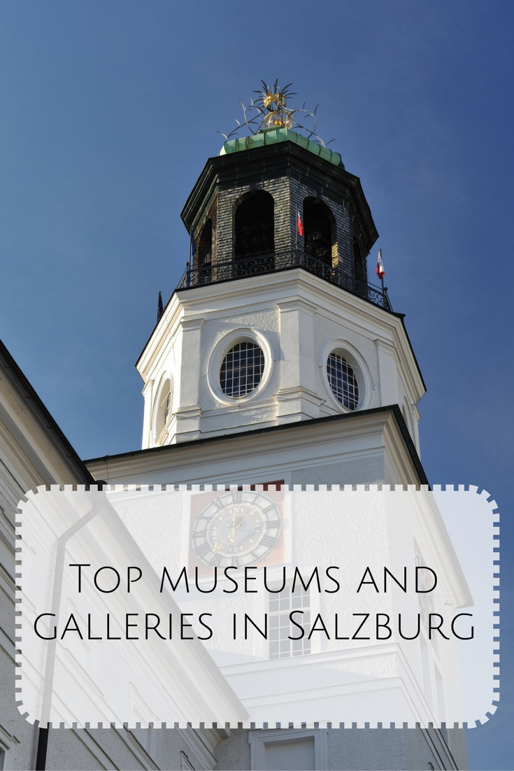 Explore the museums and galleries of Salzburg