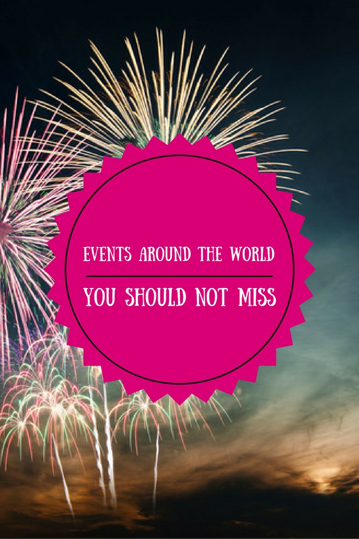 Events around the world you shouldn't miss