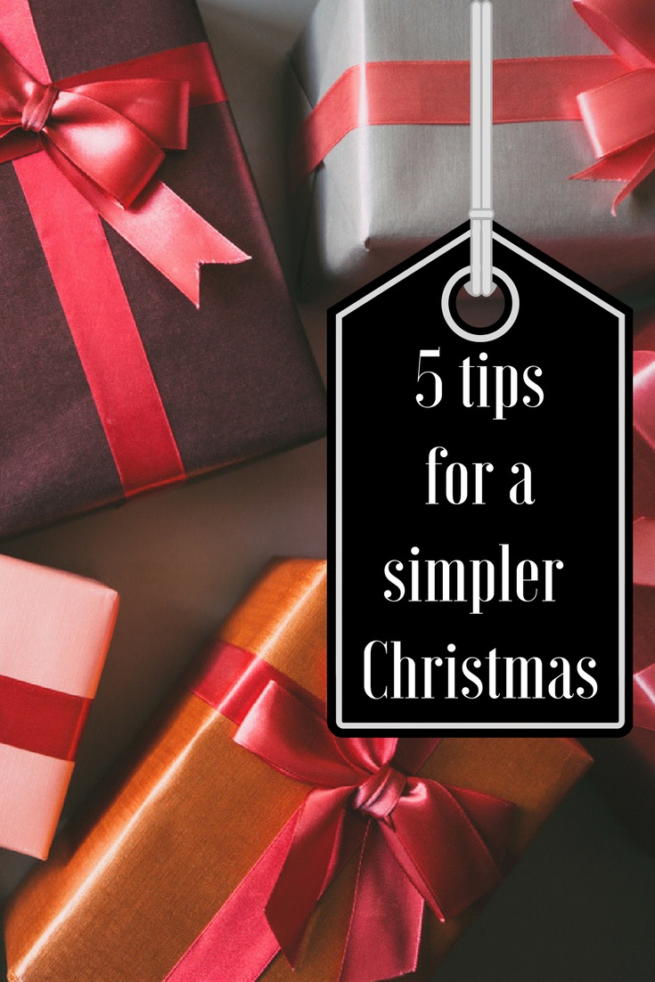 5 Tips for a Simpler Christmas