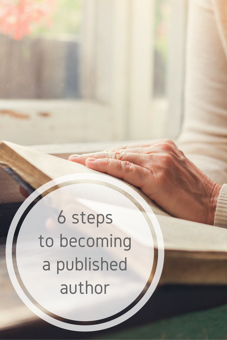 6 steps to becoming a published author