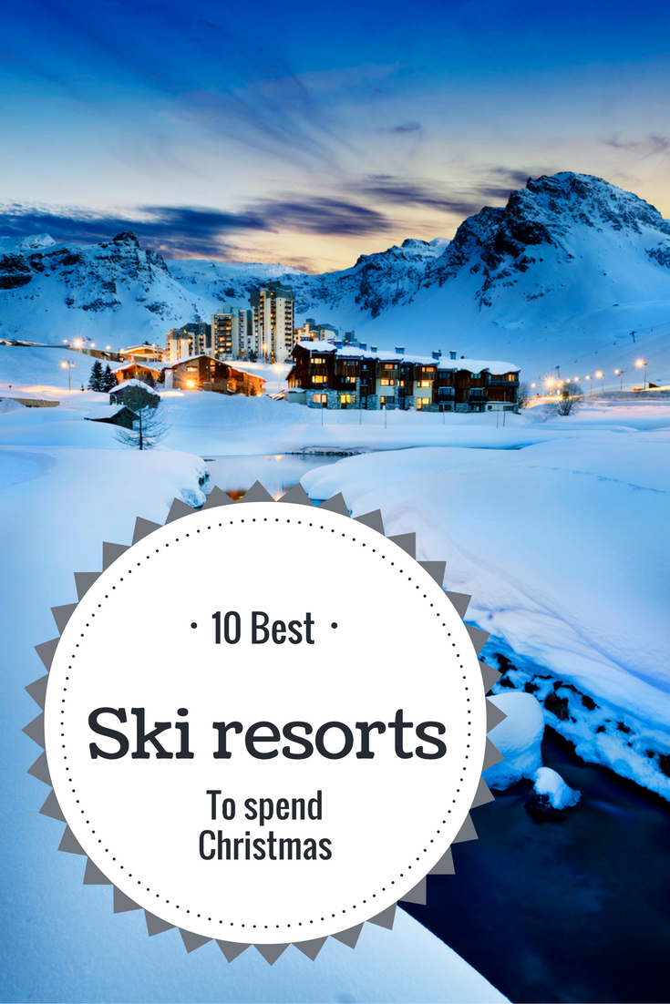 Top 10 Christmas Ski Resorts