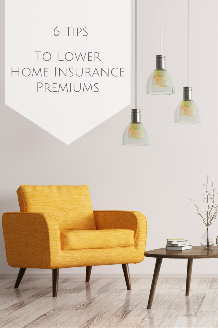 6 tips to lower home insurance premiums