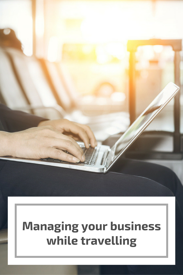 Managing your business while you travel