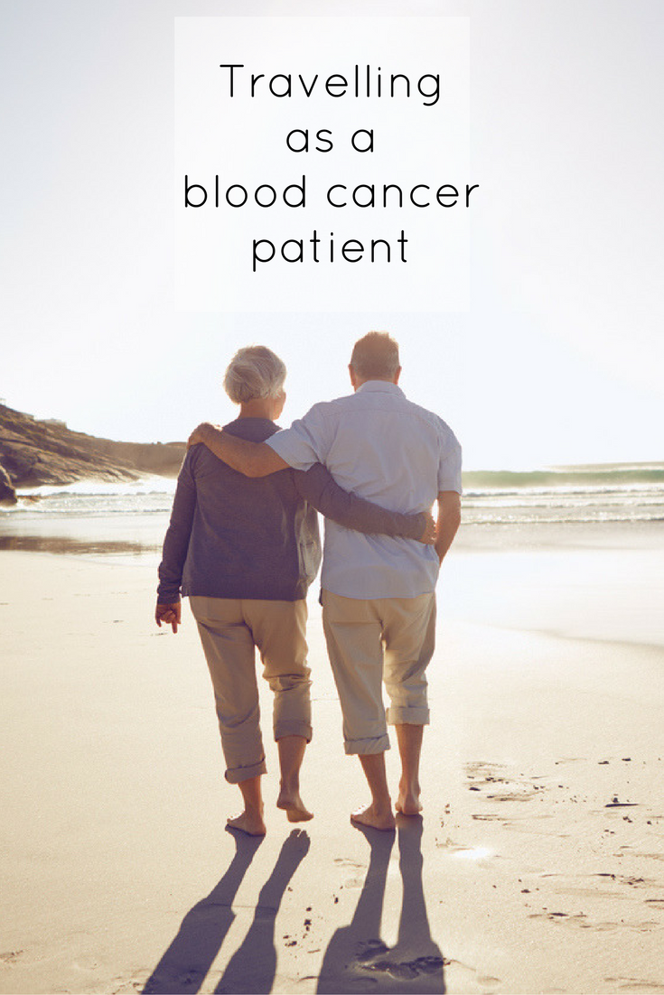 Get the lowdown on travelling with blood cancer