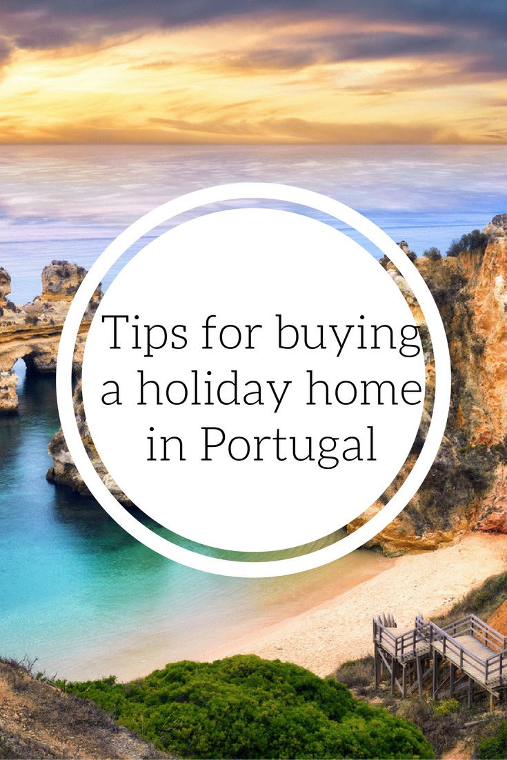 Tips for Buying a Holiday Home in Portugal