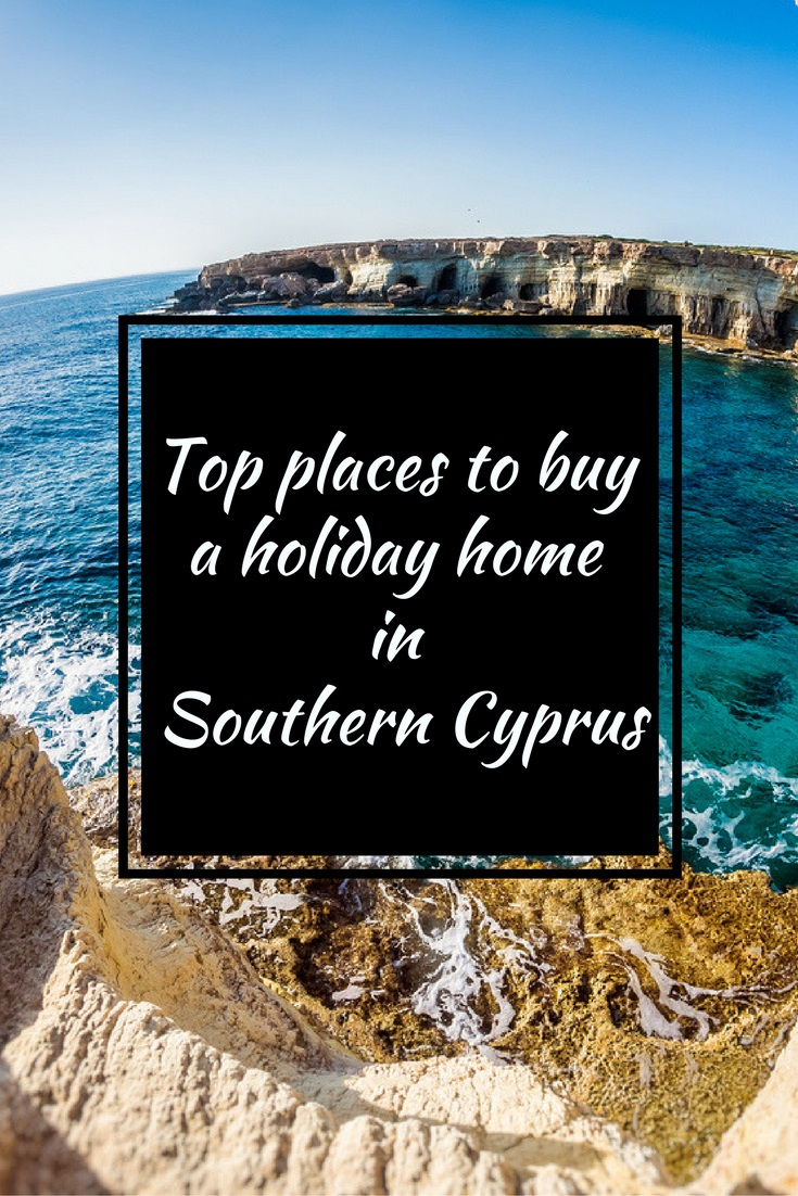 Top Places to Buy a Holiday Home in Southern Cyprus