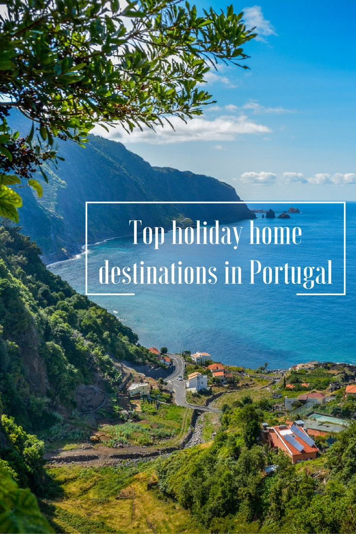 Top Holiday Home Destinations in Portugal