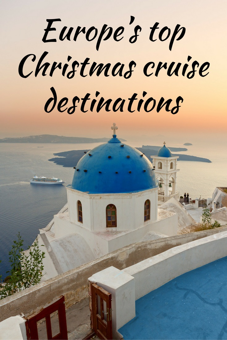 Europe's Top Christmas Cruise Destinations