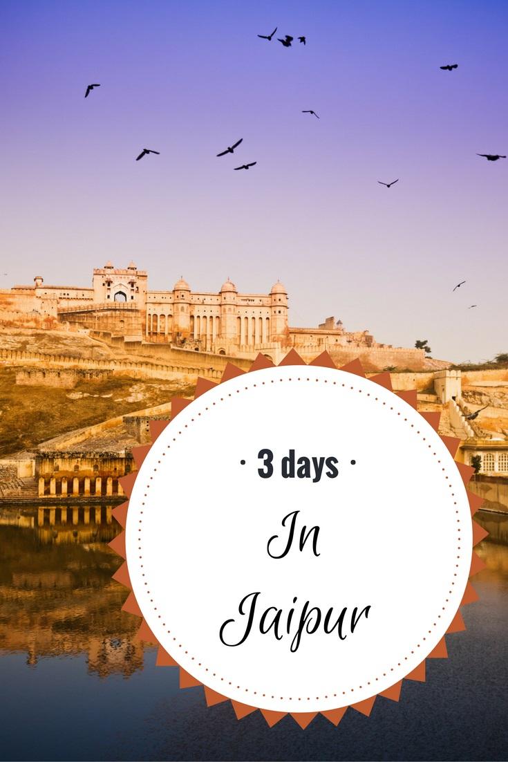 3 days in Jaipur